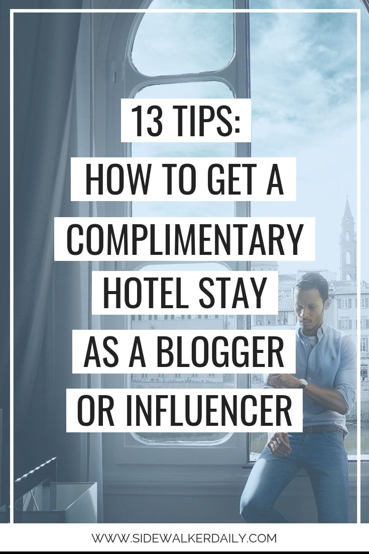 how to get a complimentary hotel stay for bloggers and influencers